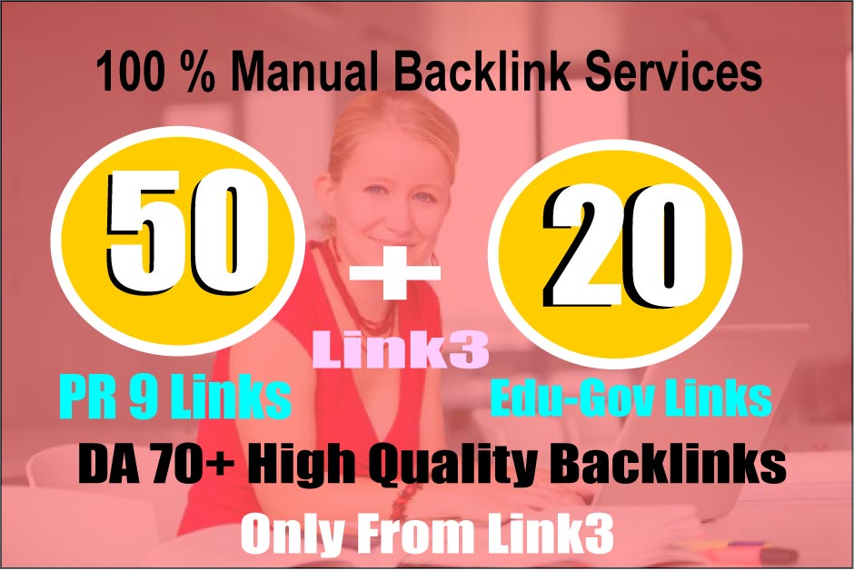 70 Backlinks 50 PR9 +20 EDU/GOV 80+ DA High Quality SEO Permanent Links Increase Google Ranking