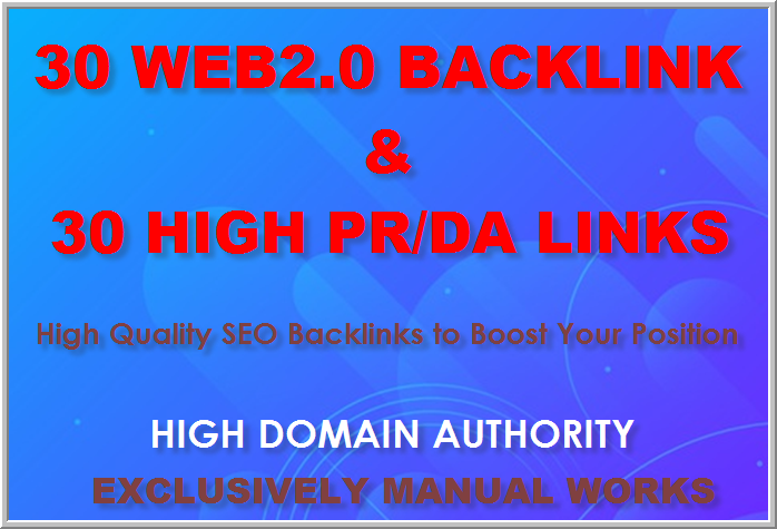Manual Link Building Services Get 30 Web2.0 and 30 High PR/DA Profile links best for your SEO