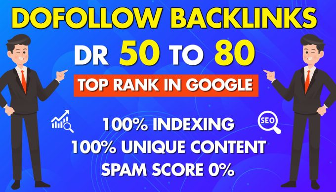 I will make dr60 to 80 plus dofollow 100+ backlinks