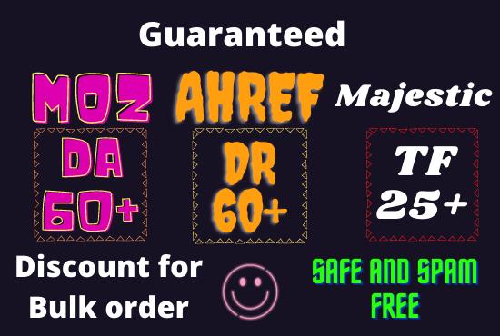 I will increase moz da 55 plus ahref DR 55 plus trust flow 25 plus