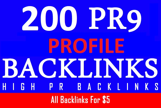 I will create 200 Pr9 High Authority Profile Backlinks To Boost Your Website Ranking