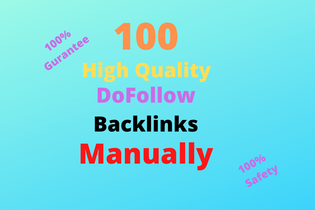 I will creat 100 do follow high quality seo back links manually.
