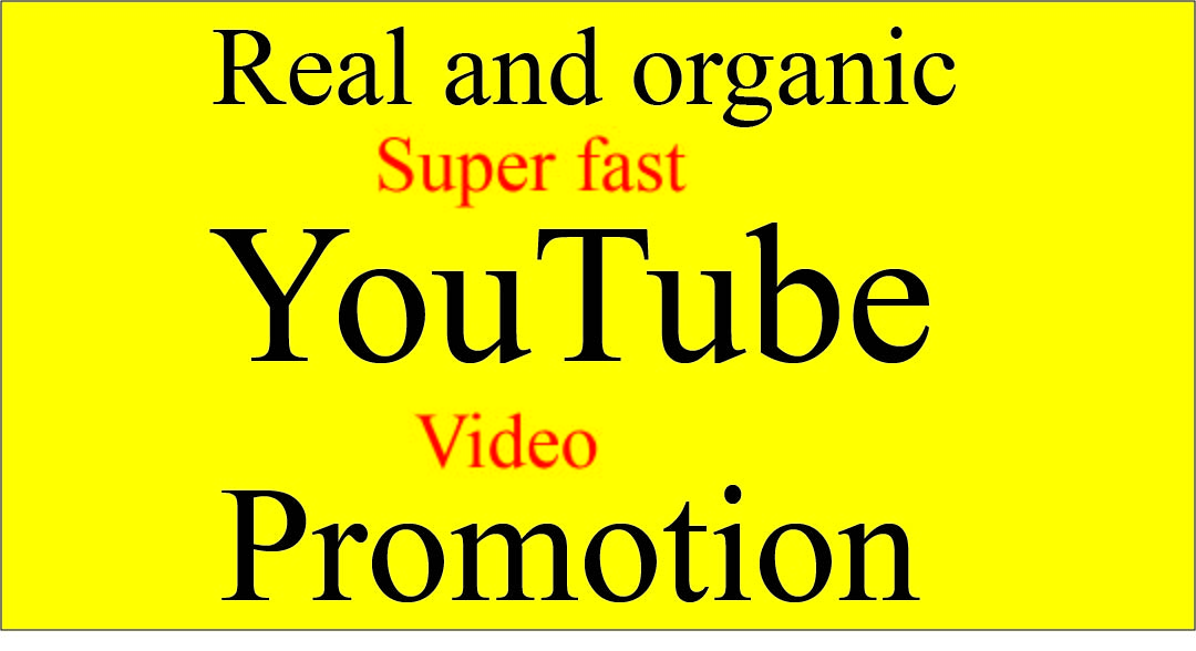 Get super Fast Organic YouTube video promotion