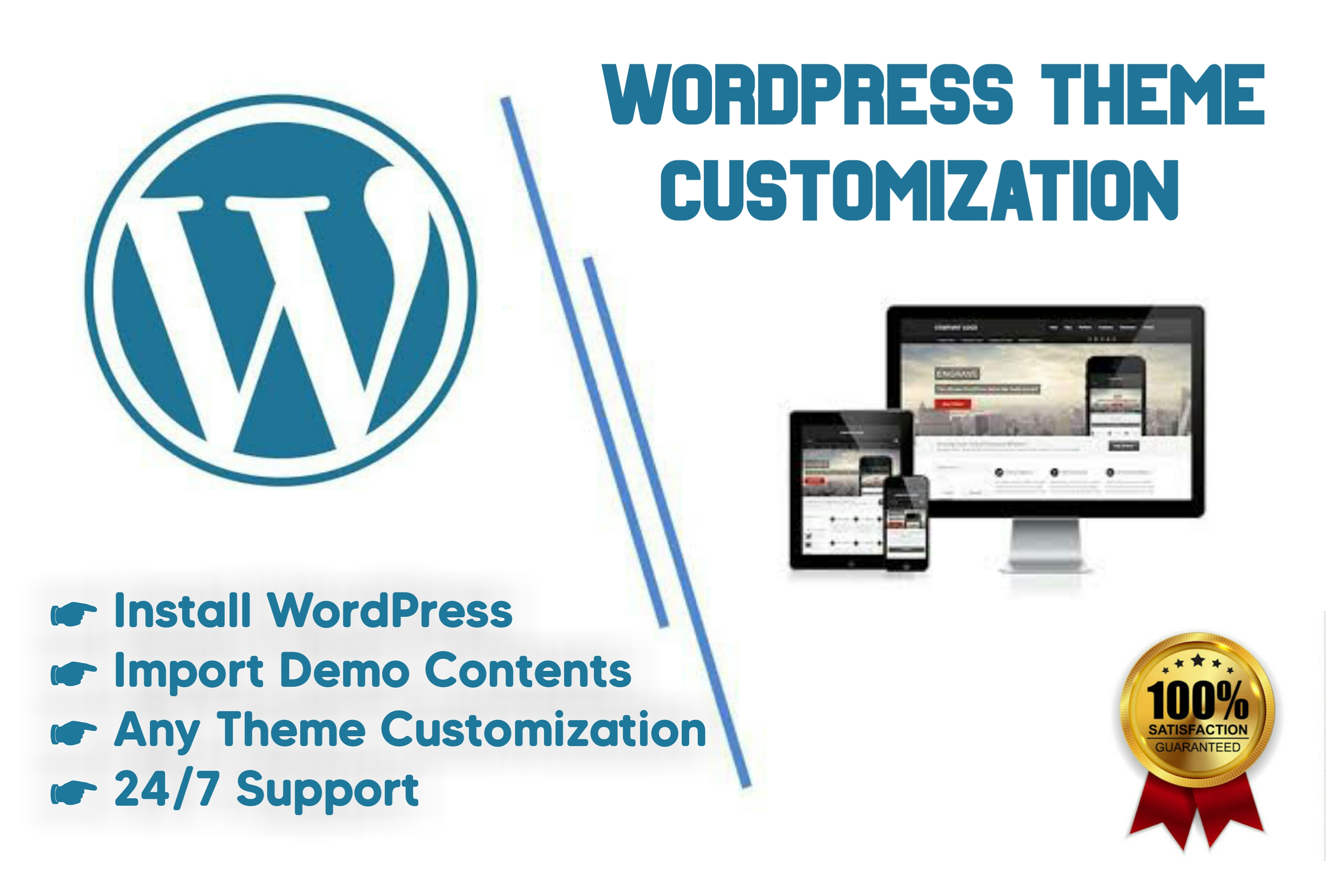 I will install wordpress,  theme customization and import demo
