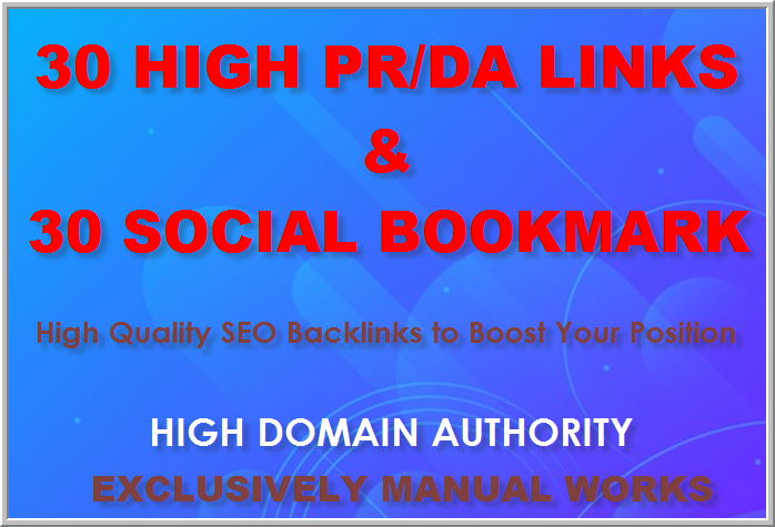 Manual Link Builders Get 30 High PR/DA and 30 Social Bookmarks with reports,  Please check extra