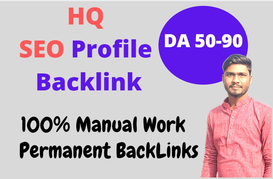 I Will Create Profile Backlinks with High DA/PA site for Boost your Website