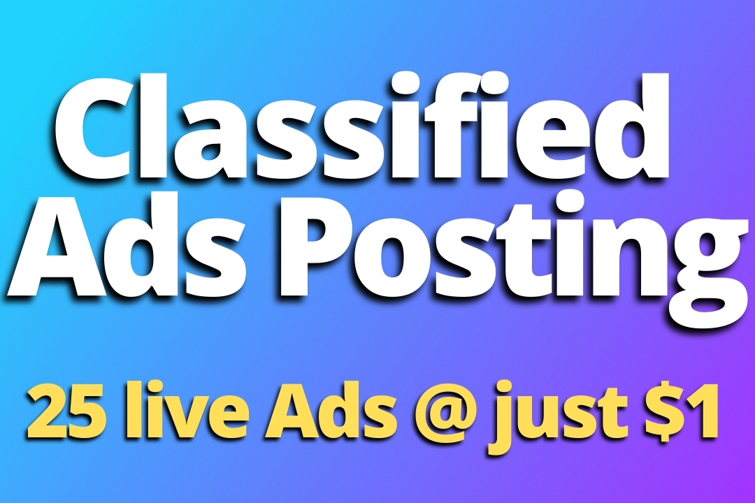 I will Post Ad on 25 Top Classified Ads Posting & High Authority Sites