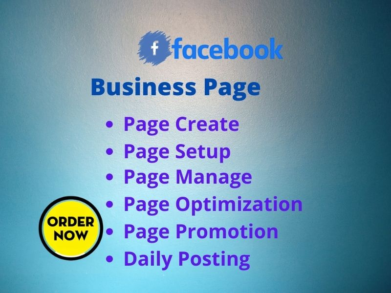 I will create,  setup,  manage and optimize your facebook business page