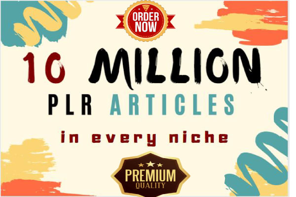 I will send you 10M PLR,  8000 Ebooks,  6000 images,  2500 stock video