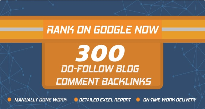 I will provide 300 mannually blog comments backlinks high DA PA