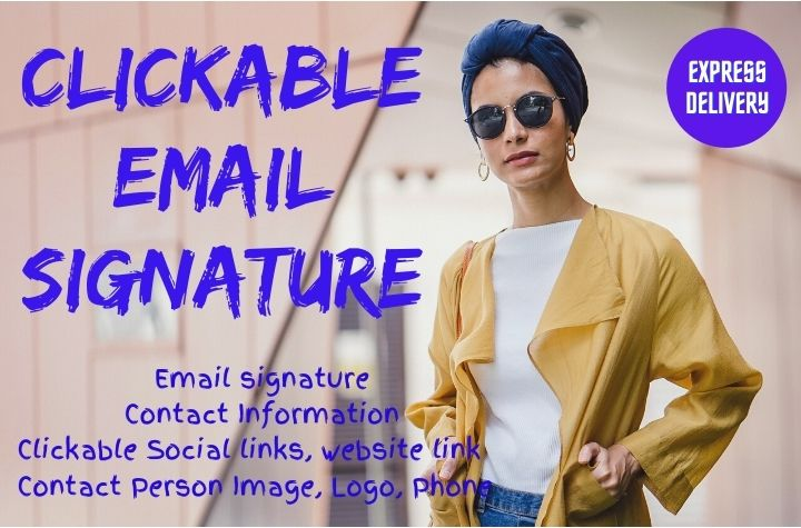 I will create a clickable email signature also email template