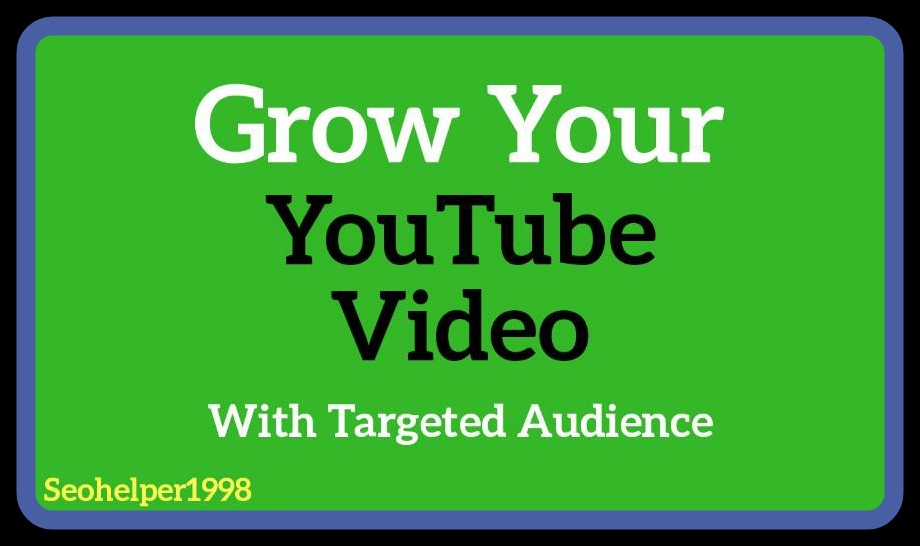 Get Organic Natural YouTube Video Promotion Fast