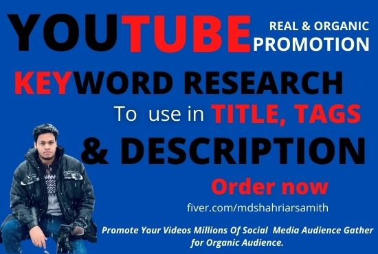I will do the best keyword research for your Youtube video