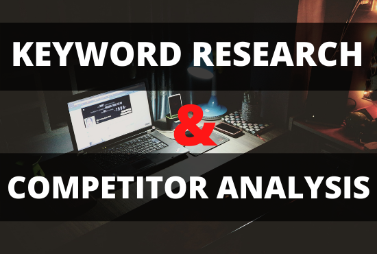 I will do perfect SEO keyword research and competitor analysis to rank your site fast