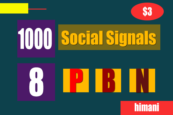 Best 1000 High Quality Social Signals, 8 PBN Backlinks, Promotion