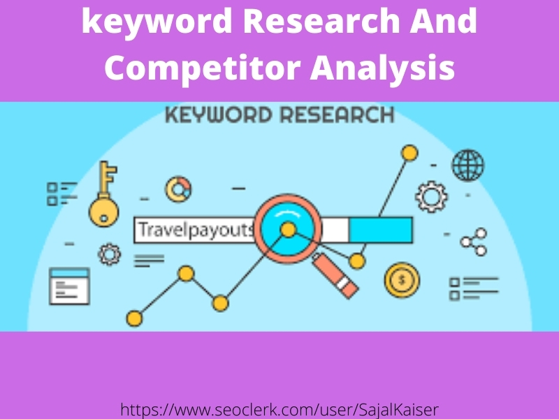 I will do thorough keyword research short tail and long tail