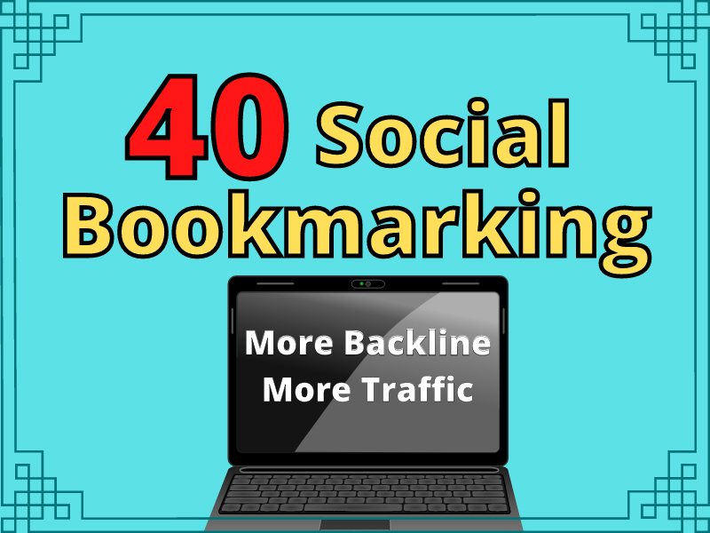 provide manually 40 Social Bookmarking backlinks for promotion your website