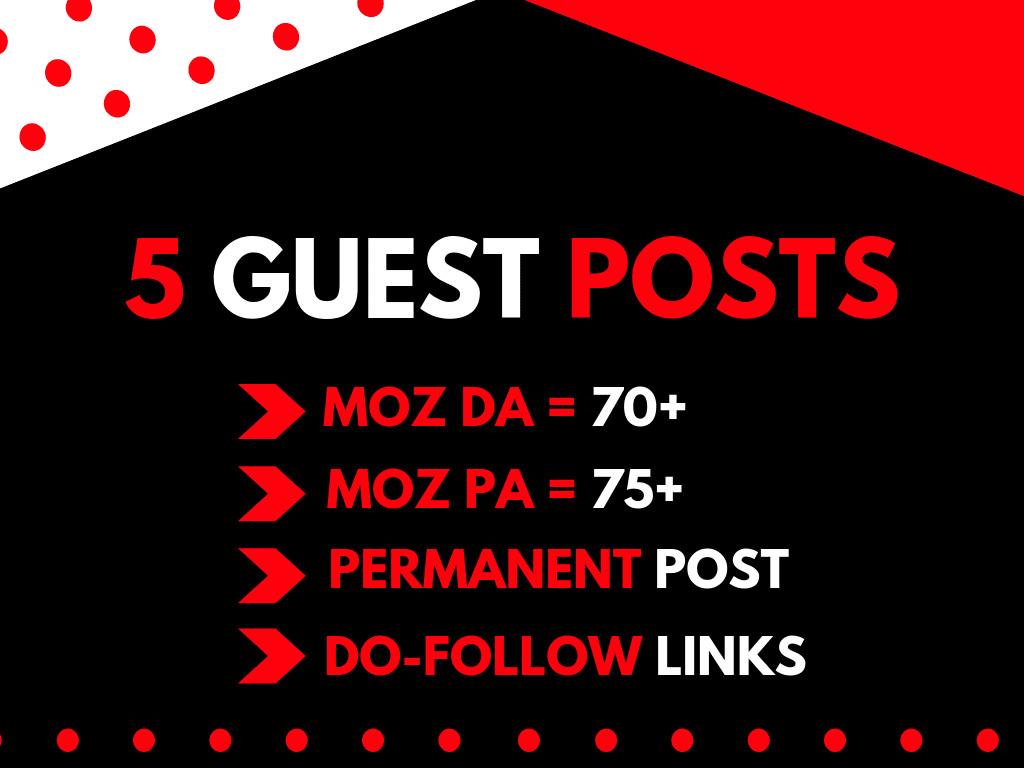 I will do 5 guestposts on da 90 sites permanent backlinks