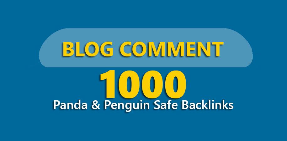 Get 1,000 Panda & Penguin Safe Backlinks Blog Comments