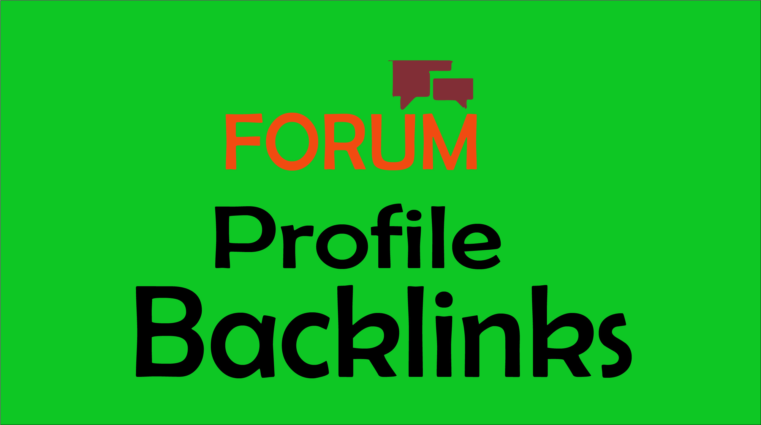 Get 500 High Quality Forum profiles backlinks for Your Site