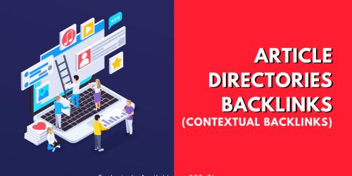 Get 500 Article Directories Backlinks contextual backlinks