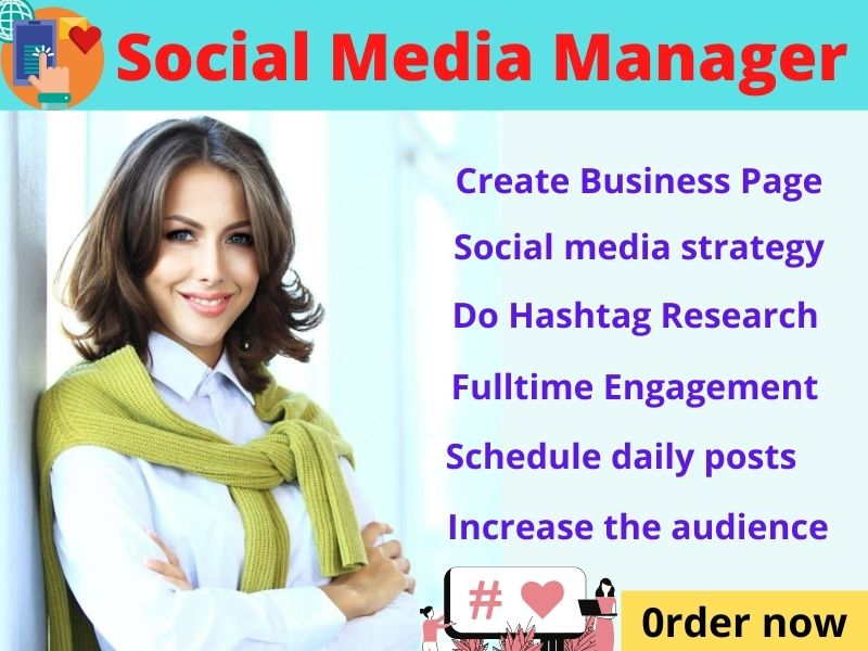 I will be your social media marketing manager to grow your business