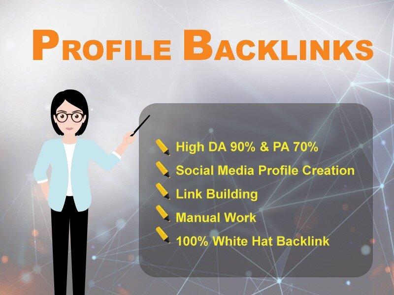 I will manually create 299+ High DA - PA Profile Backlink