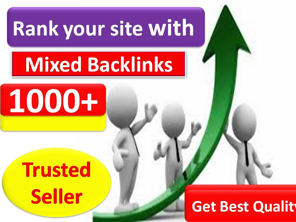 Provide 1000+ Mix Platform Of High Quality backlinks for your URL and keywords