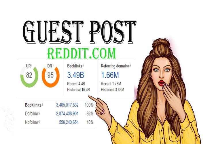 I will do high da guest post on Reddit. com