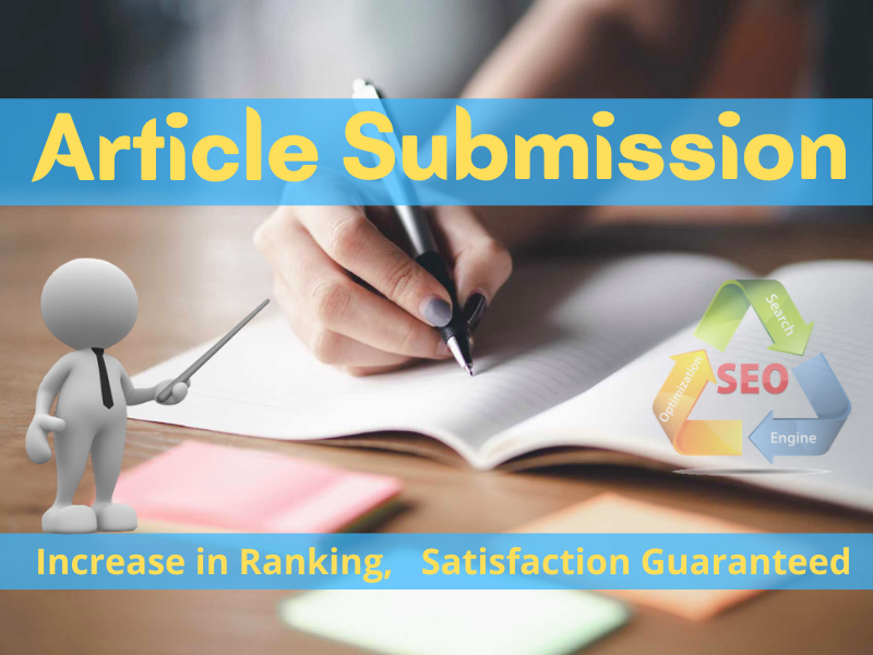 Submit 10 Article Submission on High Authority Backlinks