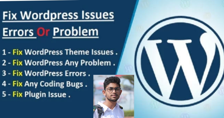 I will fix wordPress problems,  issues,  and bugs