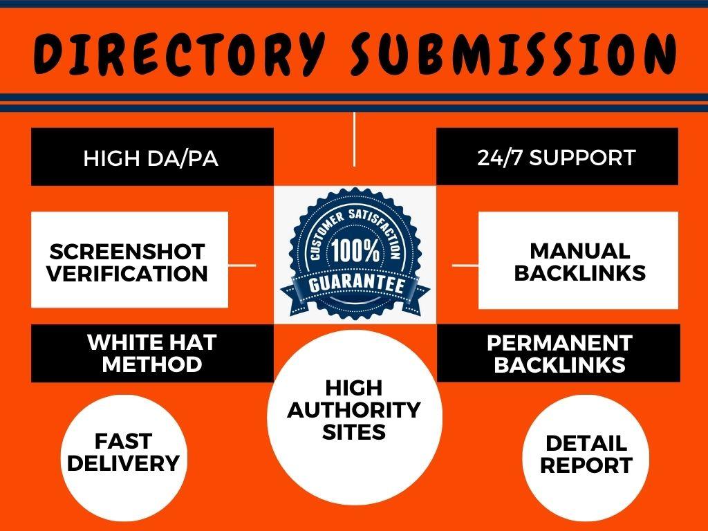 I will Do 100 Manually Best Quality Directory Submission Backlinks on High Authority Site.