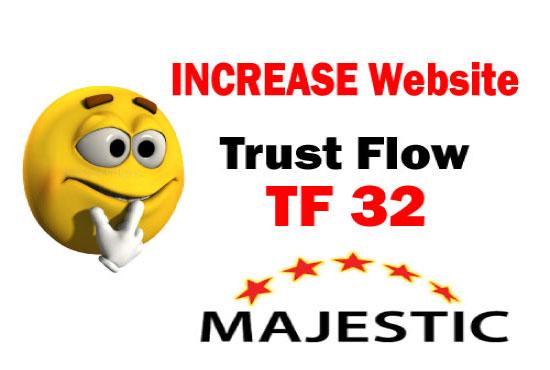 i'll increase majestic tf 30 plus guaranteed in 7 days