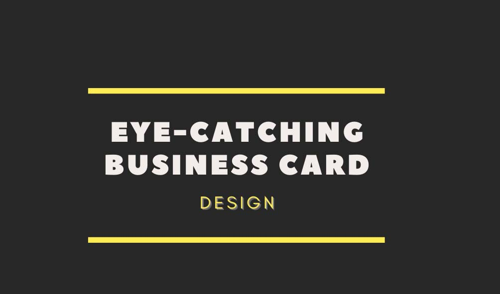 I Will Design Impressive Eye Catching Business Card