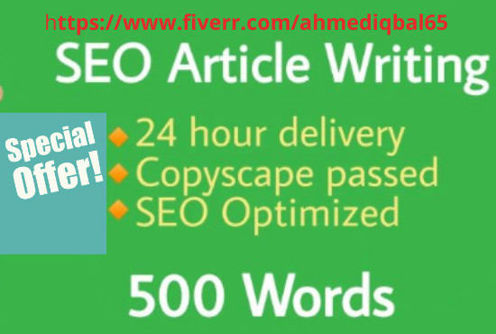 I will provide article writing service of 500 words in 24 hours
