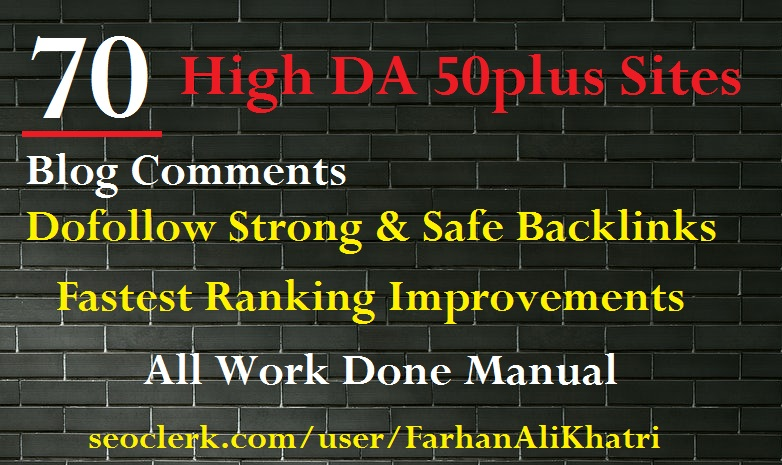 I will make SEO service 70 high DA 50+ sites blog comments dofollow backlinks