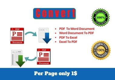 Convert PDF Into Word document,  Excel or document to PDF