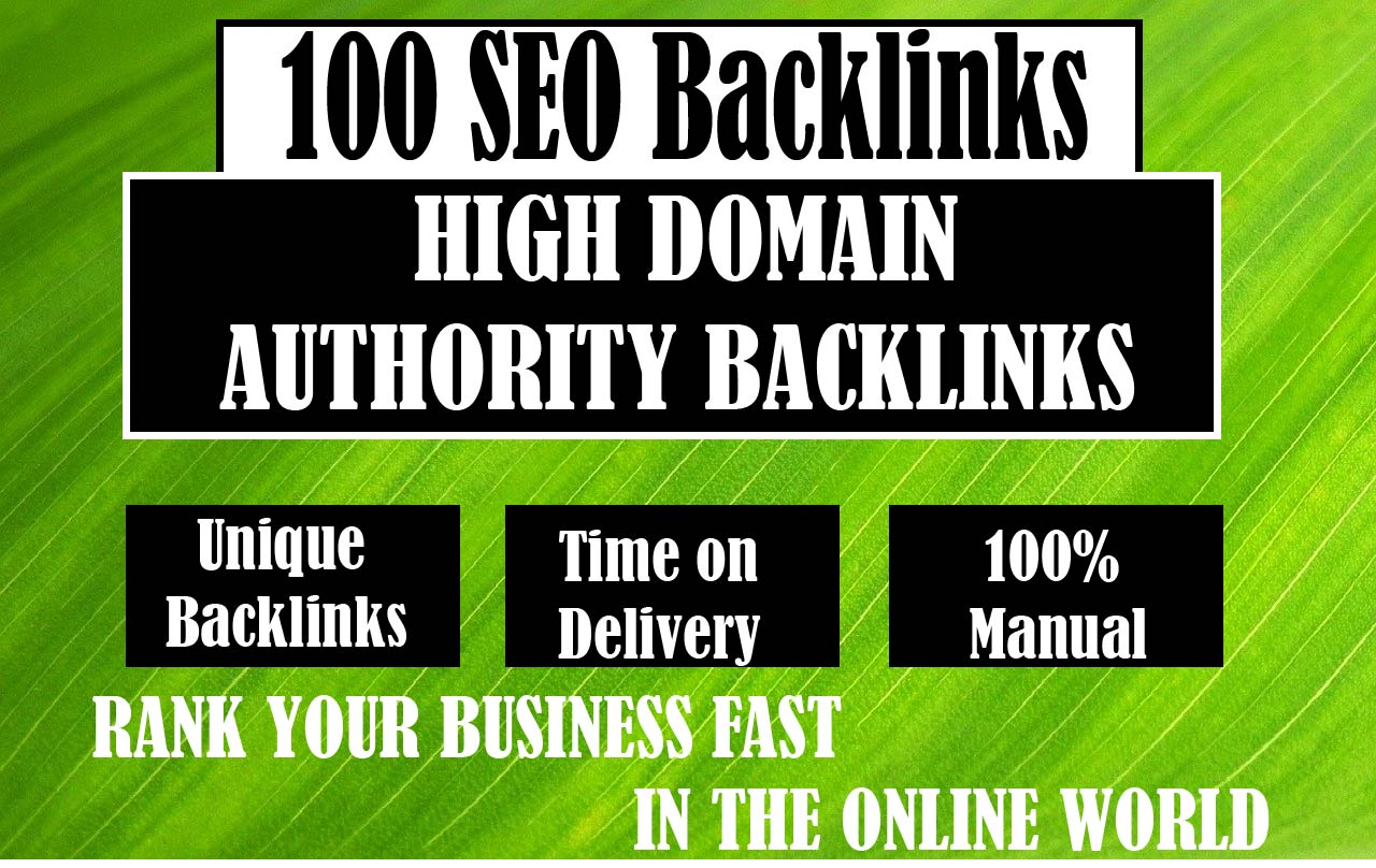 Create 100 white hat SEO Backlinks from high DA sites for off page