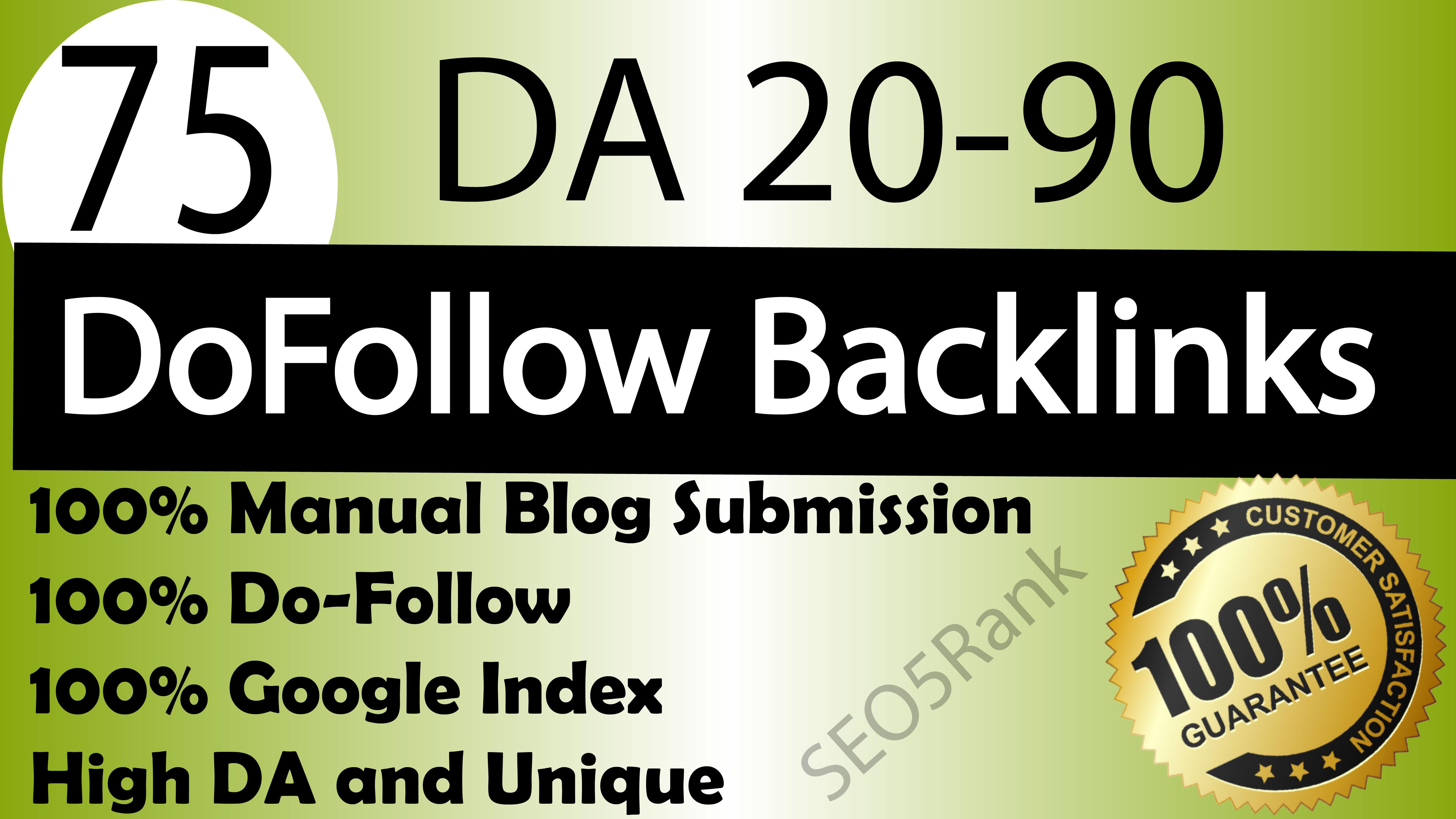 75 unique dofollow backlinks da 20 to 90 plus