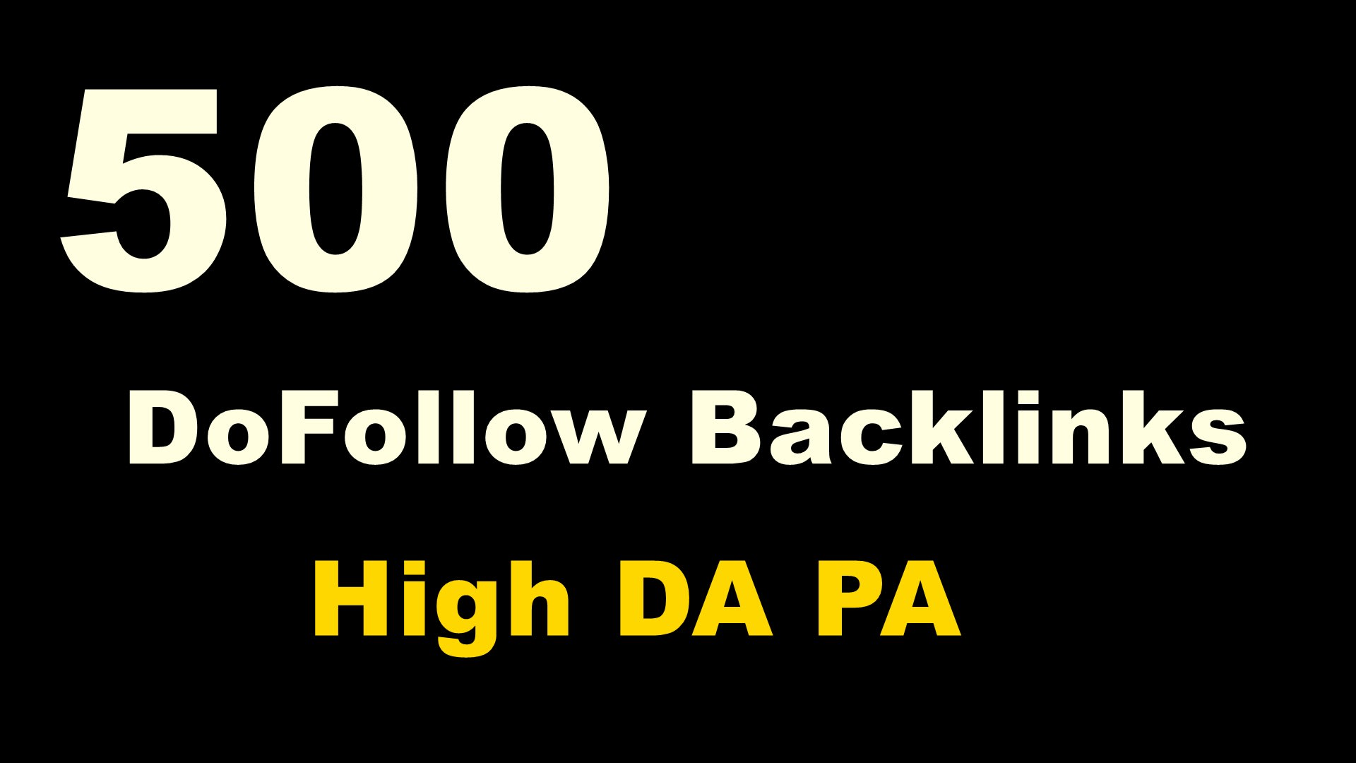 I will provide you 500 High quality do-follow backlinks for your websites