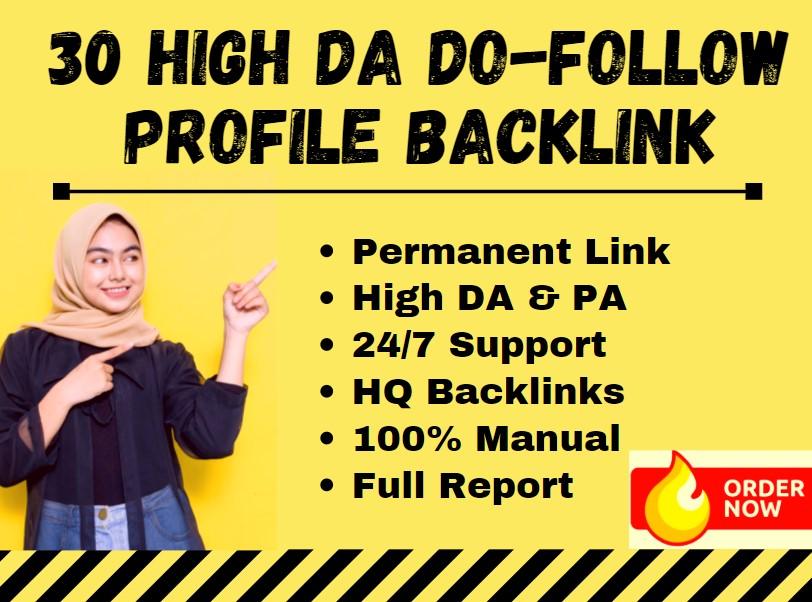 Manually Create 30 Do-Follow High PA & DA Profile Creation Backlink for SEO Ranking