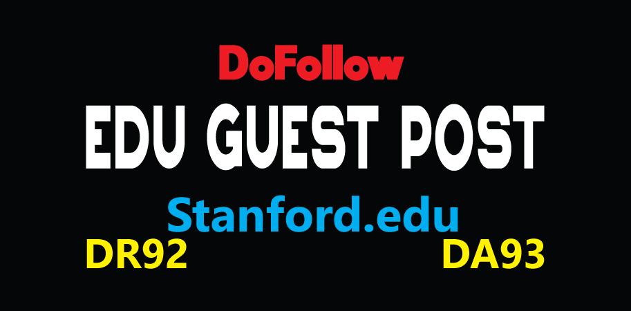 Publish EDU Guest Post on Stanford -DA93,  DR92-DoFoIIow Links