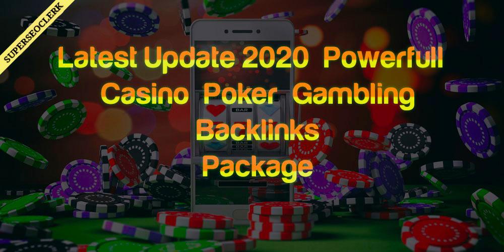 Latest Update 2020 Powerfull Casino,  Poker,  Gambling Backlinks Package