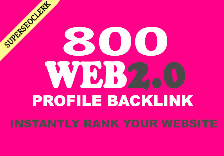 I will make 800 web 2.0 profile backlinks on high page rank destinations