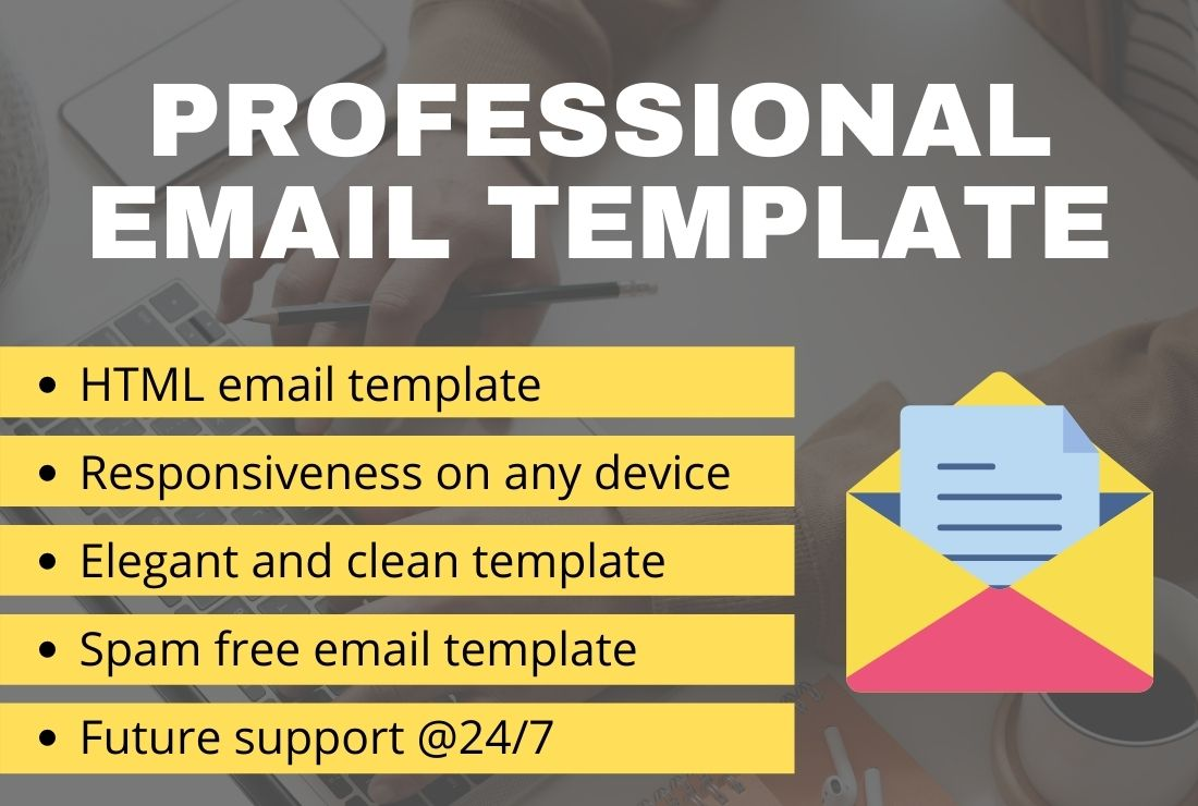 I will design HTML Email template for your business