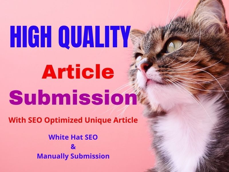 I will do 30 Article submission on High DA-PA sites and Do follow Backlinks