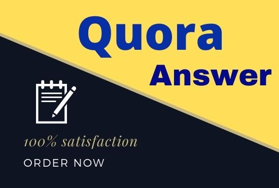 Guaranteed 10 high quality Quora Answer