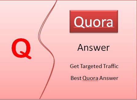 I Wil Do Promote Your Website 10 High Quality Quora Answer With Targeted Traffic