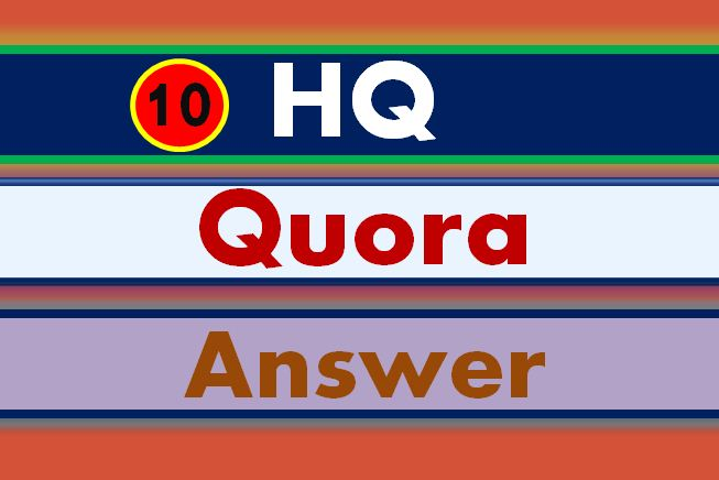 I will Provide your website 10 high quality Quora Answer with your keyword and URL