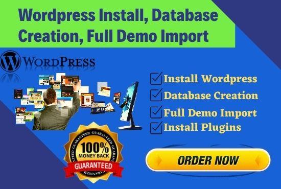 I will install wordpress,  full demo import exactly like theme,  aslo customize website